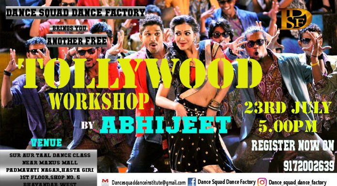 2016 July Event Mumbai, Dance Squad Dance Factory - Free Tollywood Workshop by Abhijeet Ganguli - Dance With Me India