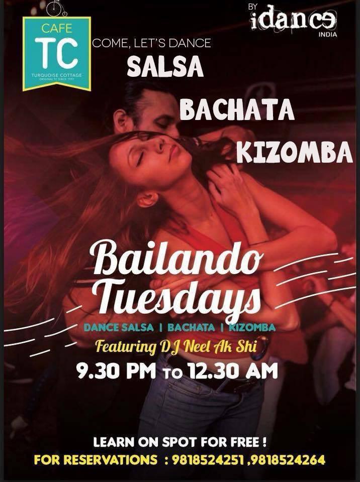 Green Park Delhi NCR - Salsa Bachata Kizomba Party - Tuesdays atCafe Turquoise Cottage - iDance India