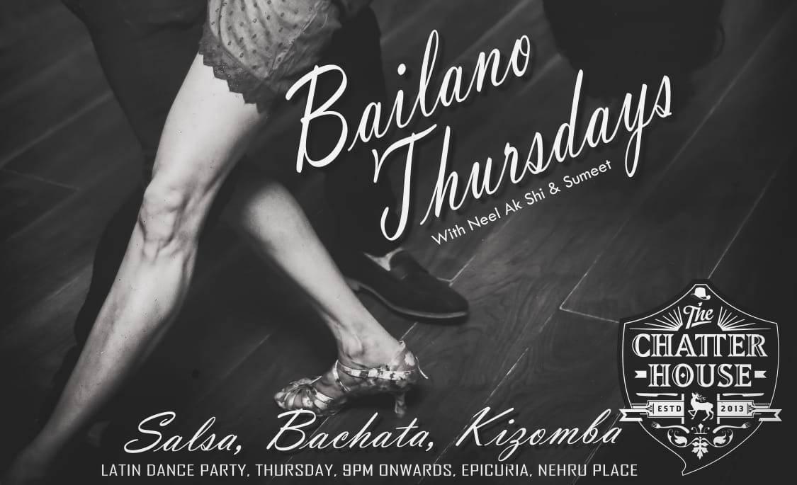 Nehru Place Delhi NCR - Salsa Bachata Kizomba Party - Thursdays atChatter House - iDance India