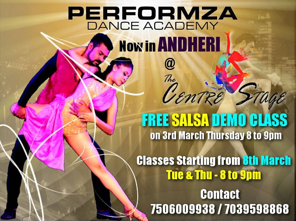 Dance With Me India - School - Performza Dance Academy - The Centre Stage at Andheri - Salsa class starts from 8th March 2016