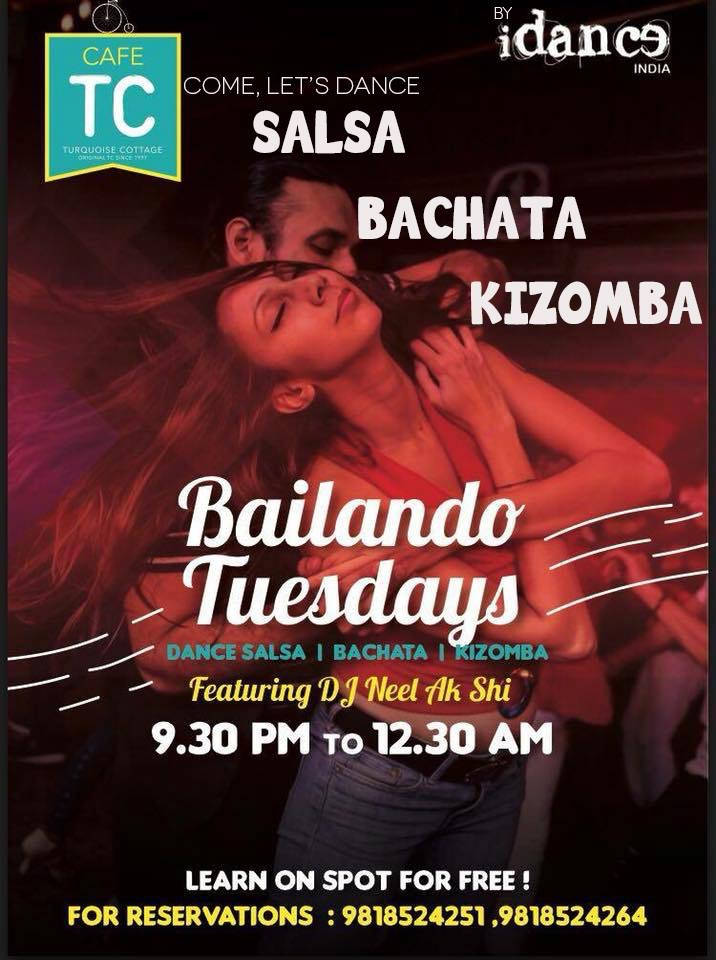 Green Park Delhi NCR - Salsa Bachata Kizomba Party - Tuesdays at Cafe Turquoise Cottage - iDance India